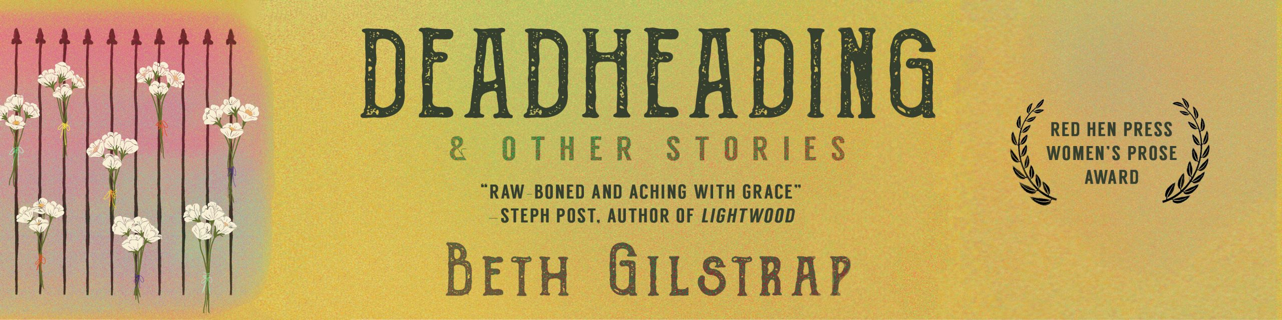 Promotional banner celebrating the release of Deadheading and Other Stories by Beth Gilstrap