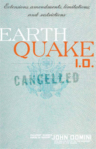 White and orange text stating Earthquake I.D. by John Domini over the image of a passport.
