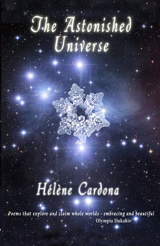 White text stating The Astonished Universe by Helene Cardona over the image of space with the centered image of a snowflake.