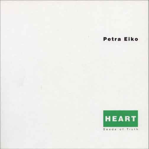 Black text stating Petra Eiko and White text stating Heart in a green box above black text stating Seeds of Truth all over a blank white background.