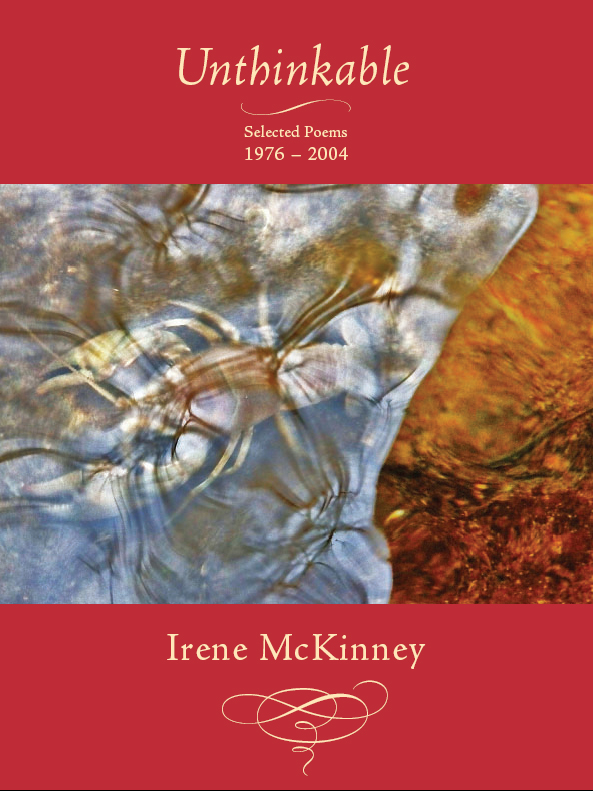 Yellow text stating Unthinkable Selected Poems 1976-2004 by Irene McKinney over a red background with the centered image of a lobster underwater.