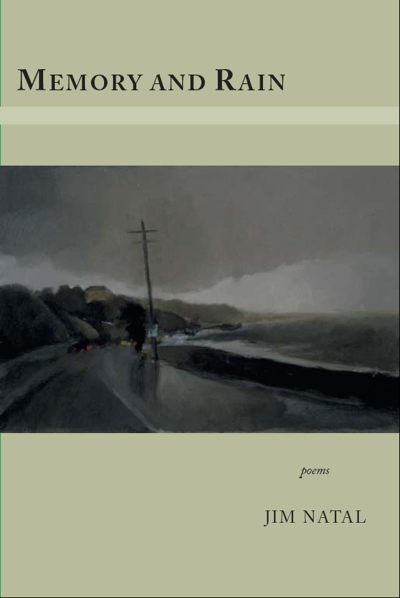 Black text stating Memory and Rain poems by Jim Natal over a gray background with the centered black and white image of a street.