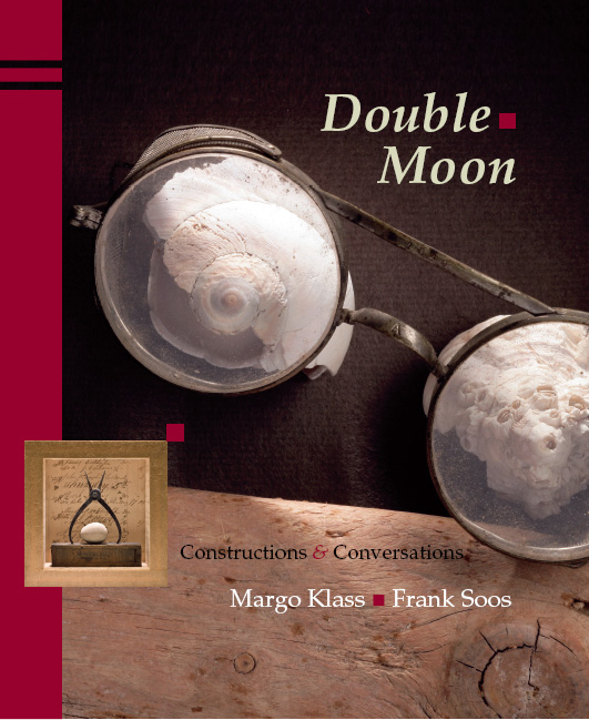 Yellow text stating Double Moon and black text stating Constructions & Conversations and white text stating Margo Klass and Frank Soos over the image of glasses with seashells underneath the lenses on top of a black and wood background with a red stripe along the edge.