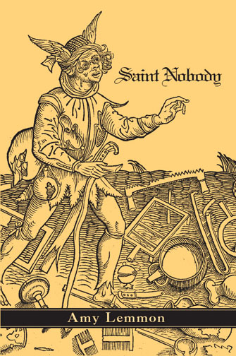 Black text stating Saint Nobody by Amy Lemmon over a yellow background with black line art of a man walking through a field with scattered objects.