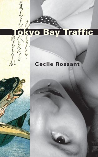 White text stating Tokyo Bay Traffic over a black strip and black text stating Cecile Rossant over the upside down black and white image of a woman taking a selfie, with a painting of a fish on the side.