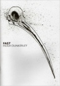 Black text stating Fast by Hugh Dunkerly over a white background with the ink drawing of a bird skull.