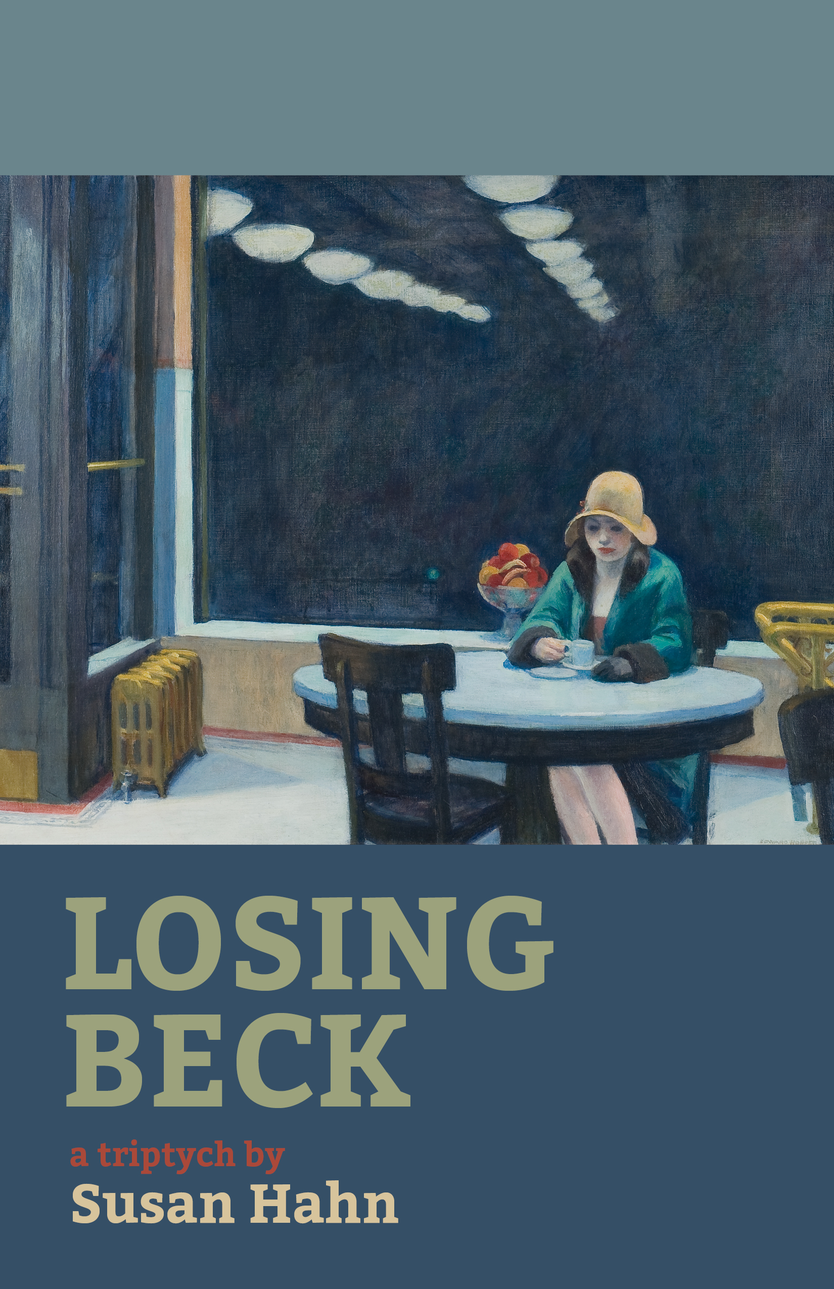 A blue background with a painting of a woman sitting alone at a restaurant and script that reads Losing Beck a triptych by Susan Hahn.