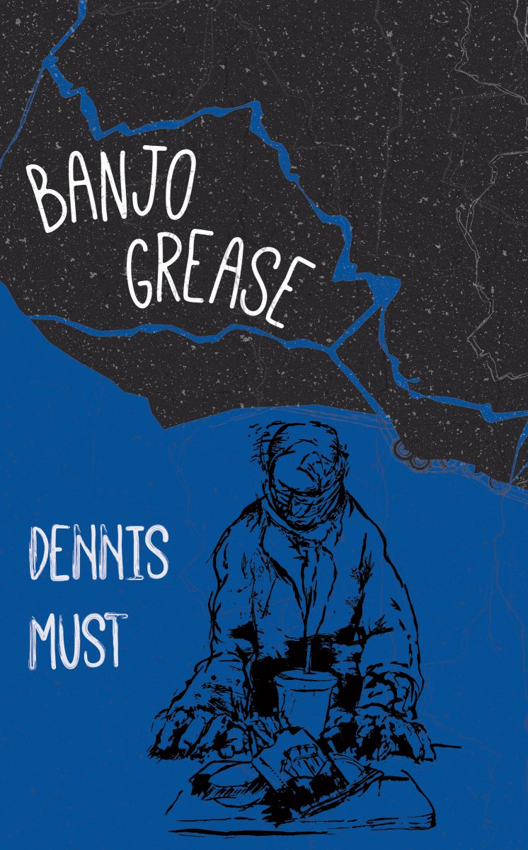 A blue background with a black pencil drawing of a man sitting on the ground with food in front of him and white script that reads Banjo Grease by Dennis Must.