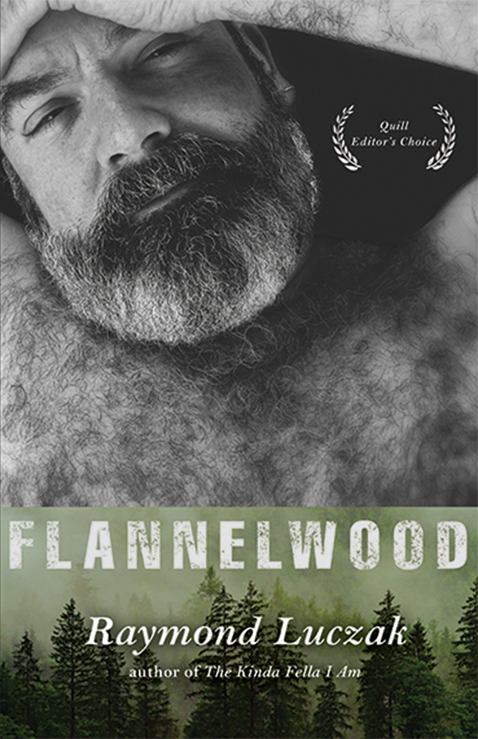 A black and white photograph of a bearded man with a green patch of foods at the bottom and white script that reads Flannelwood by Raymond Luczak.