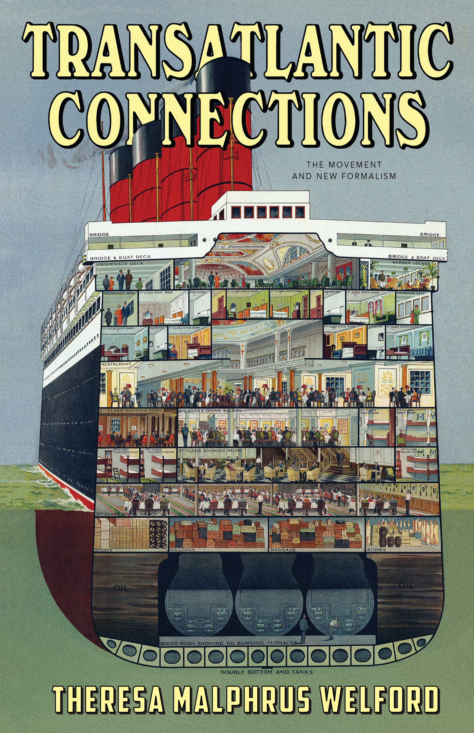A graphic design of a large boat carrying passengers with yellow script that reads Transatlantic Connections by Theresa Malphrus Welford.