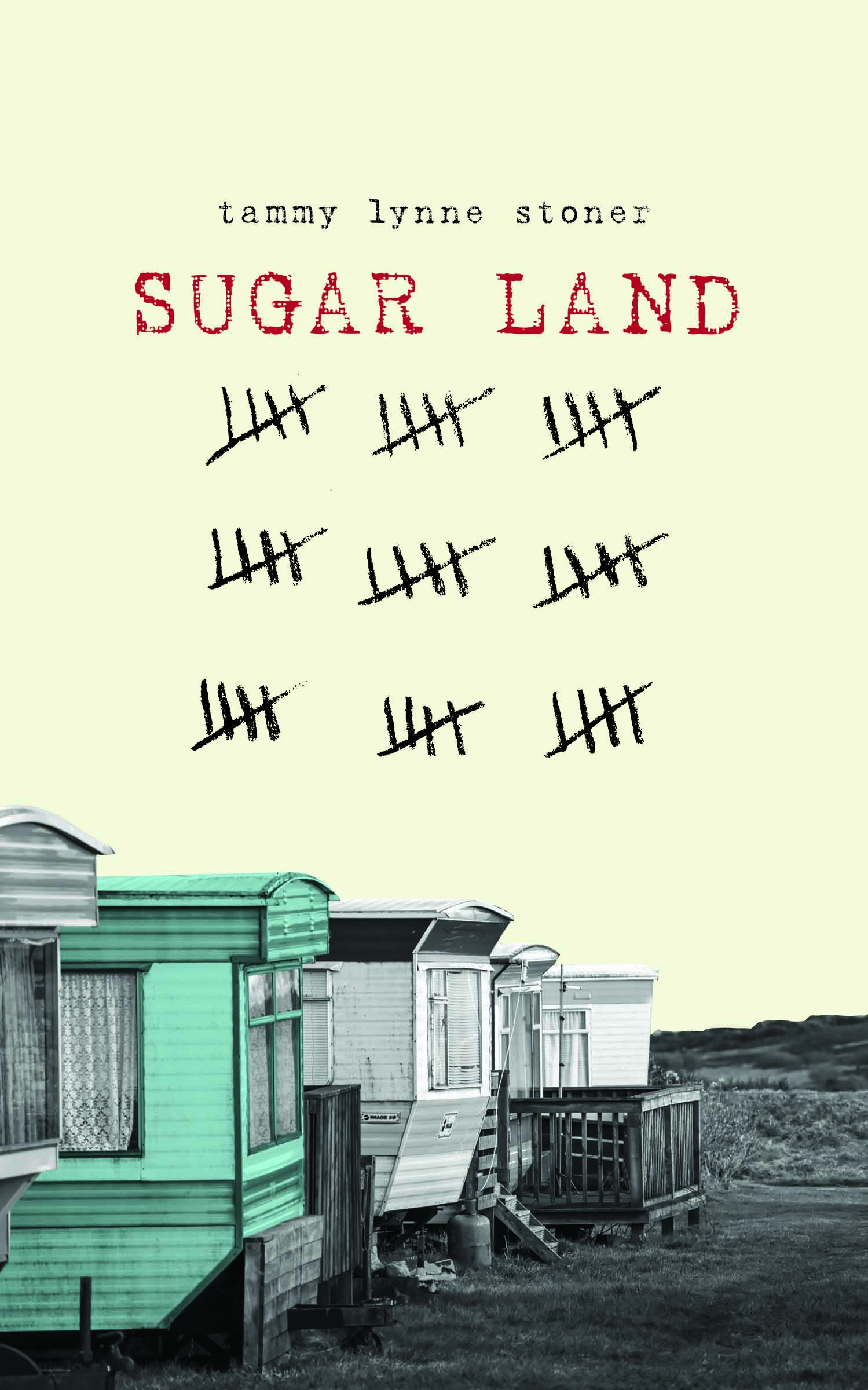 A yellow background and four small houses lined up next to each other one painted green and red script that reads Sugar Land by Tammy Lynne Stoner.