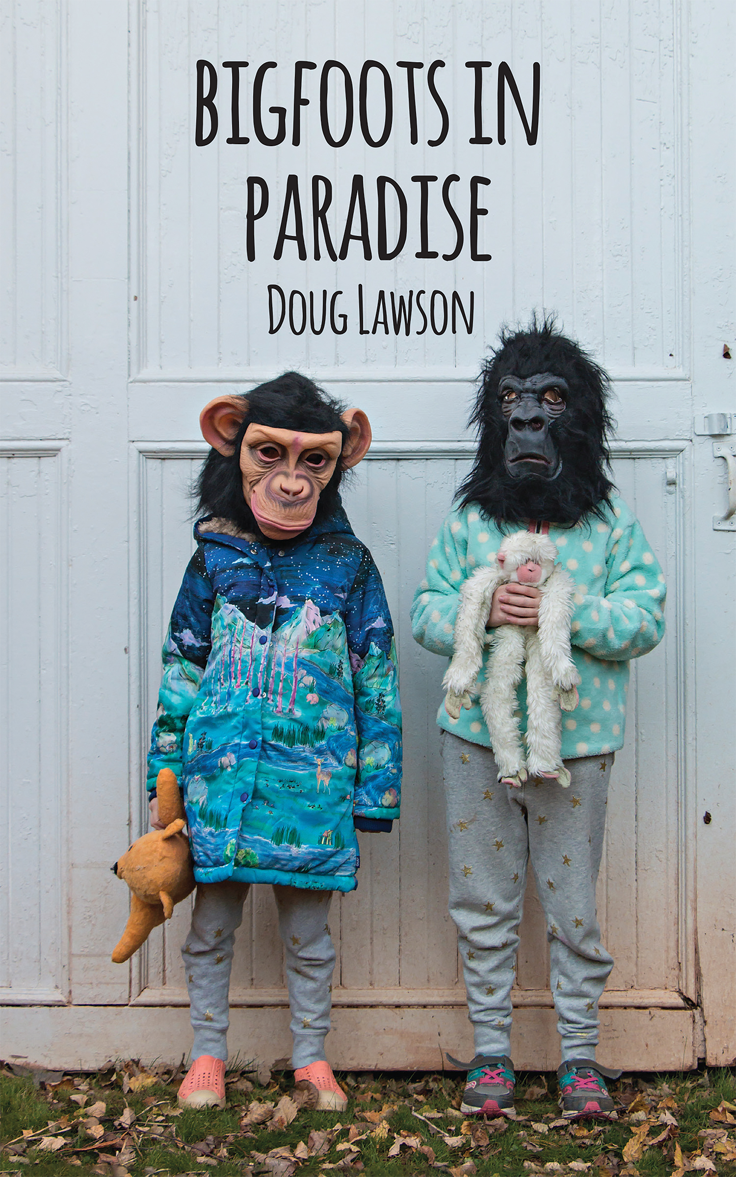 A photograph of two kids wearing monkey masks and black script that reads Bigfoots in Paradise by Doug Lawson.