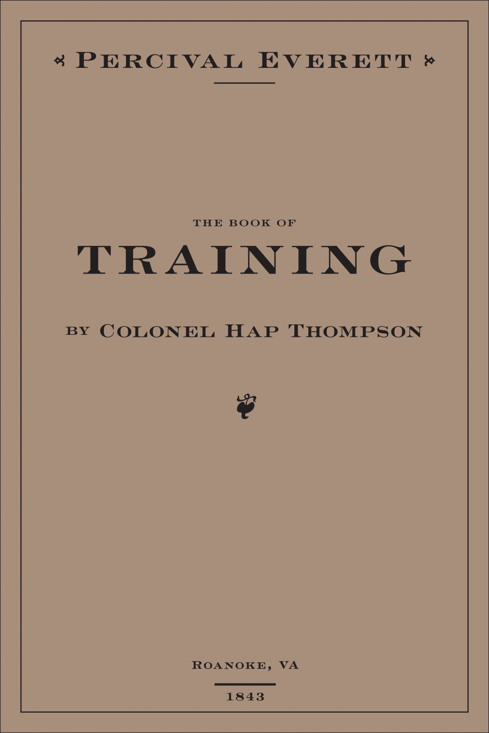 A cream background with black script that reads The Book of Training by Colonel Hap Thompson.