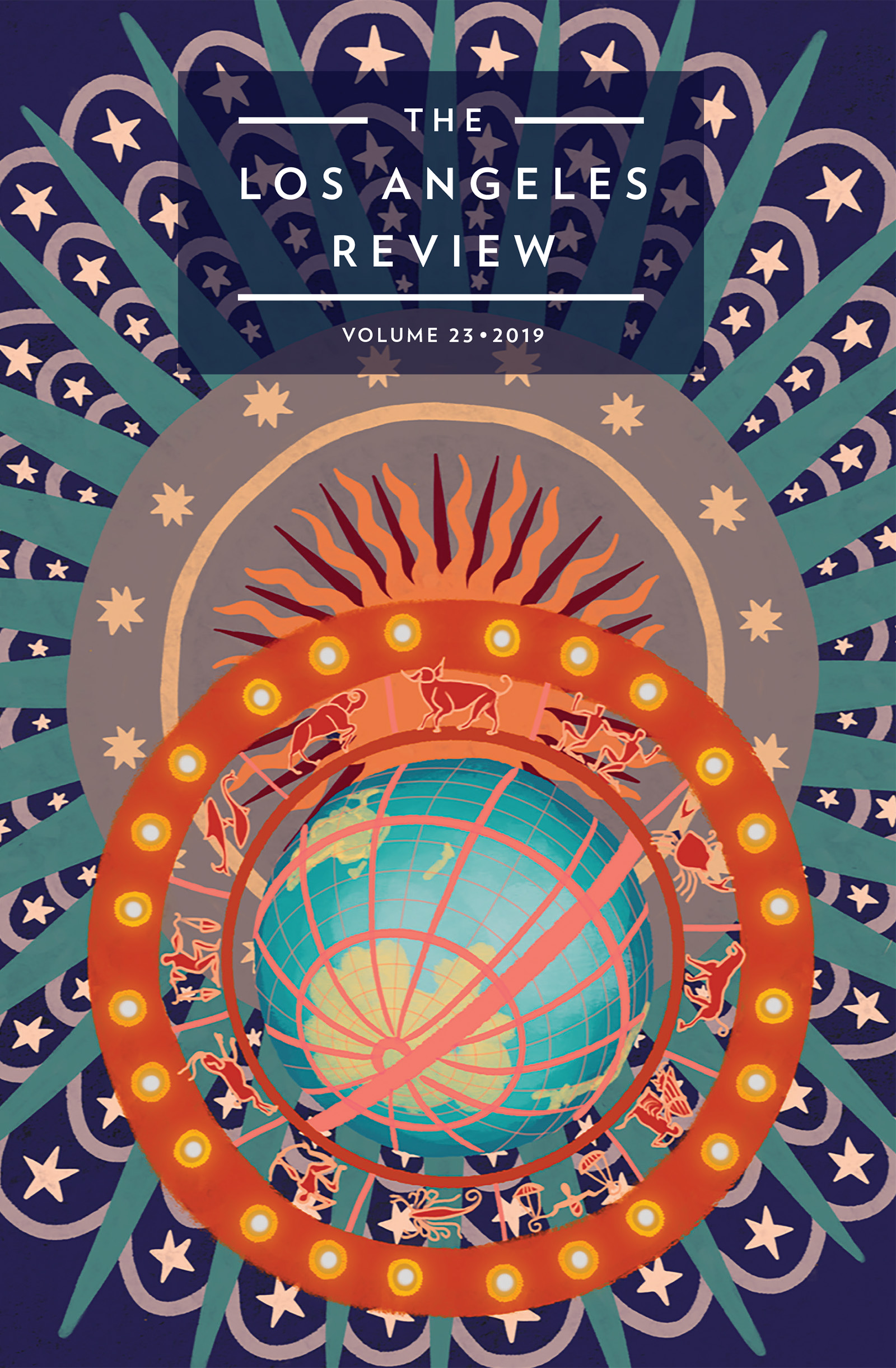 A colorful and psychedelic graphic design of a sun and the earth surrounded by the different zodiac signs at the center with white text at the top that reads The Los Angeles Review Volume 23 2019.