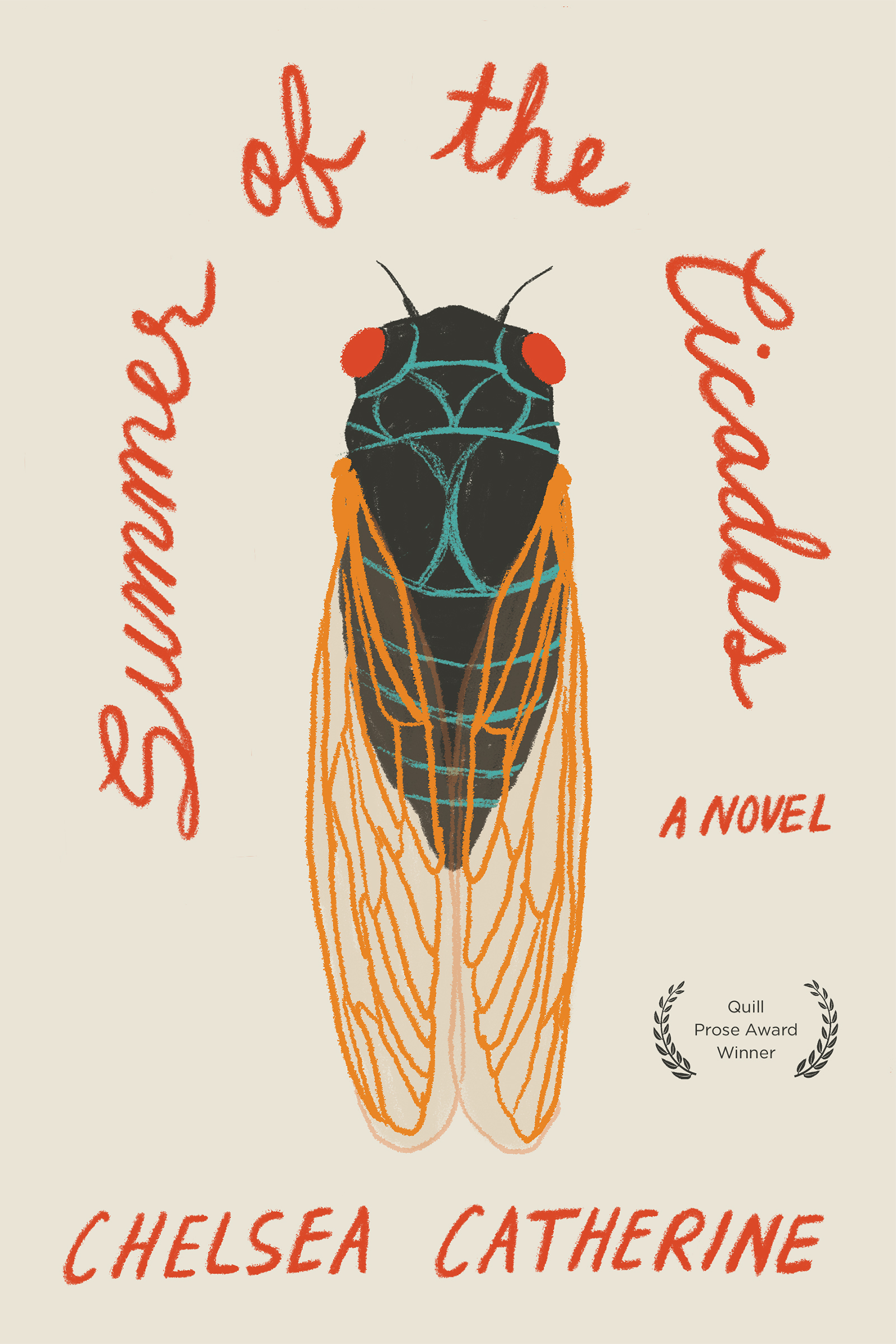 A graphic design of a cicada insect in the center and red script that reads Summer of Cicadas a novel by Chelsea Catherine.