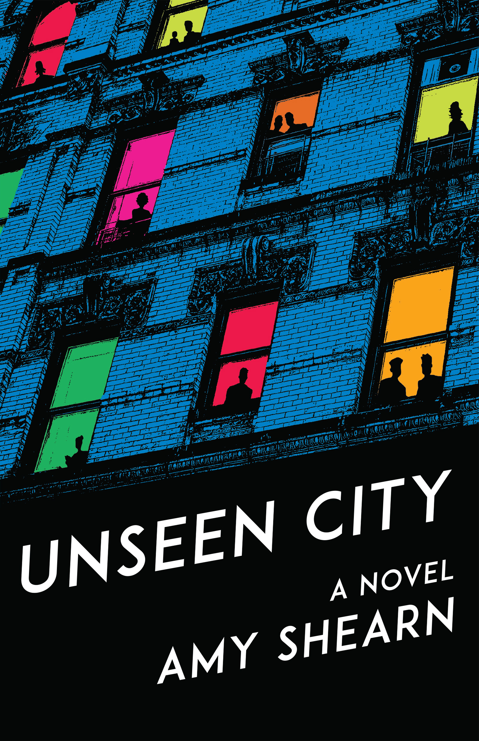 A graphic design of the front of a city building more than three stories high with open windows and people standing inside and white script that reads Unseen City a novel by Amy Shearn.