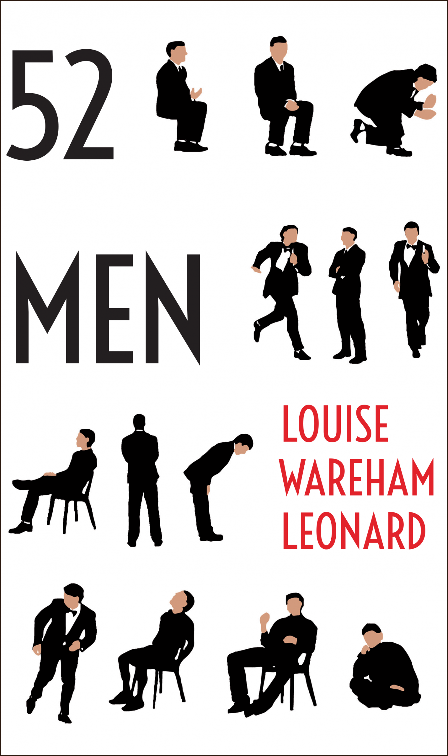 """Black text on a white background says """"52 Men,"""" red text says """"Louise Warehem Leonard,"""" 13 drawings of men in suits surround the text"""