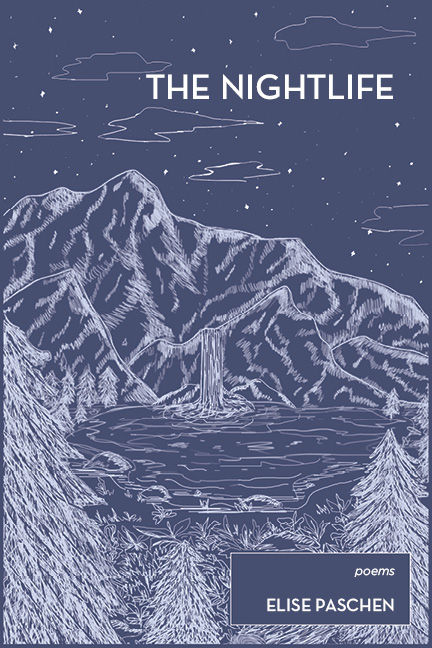 A purple graphic design of a landscape made up of a forest a mountain and a small lake in the middle with a waterfall and white script that reads The Nightlife poems by Elise Paschen.