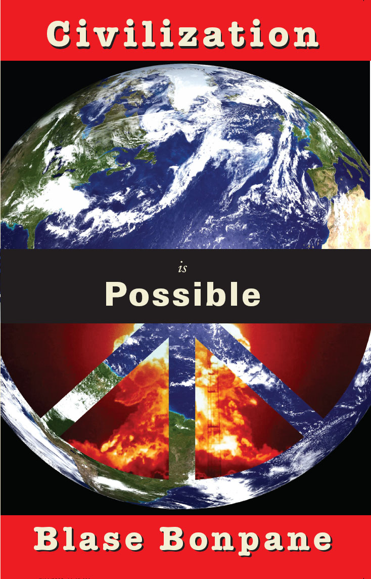 White text stating Civilization is Possible by Blase Bonpane over the image of Earth with 4 triangles cut out revealing an erupting volcano underneath.