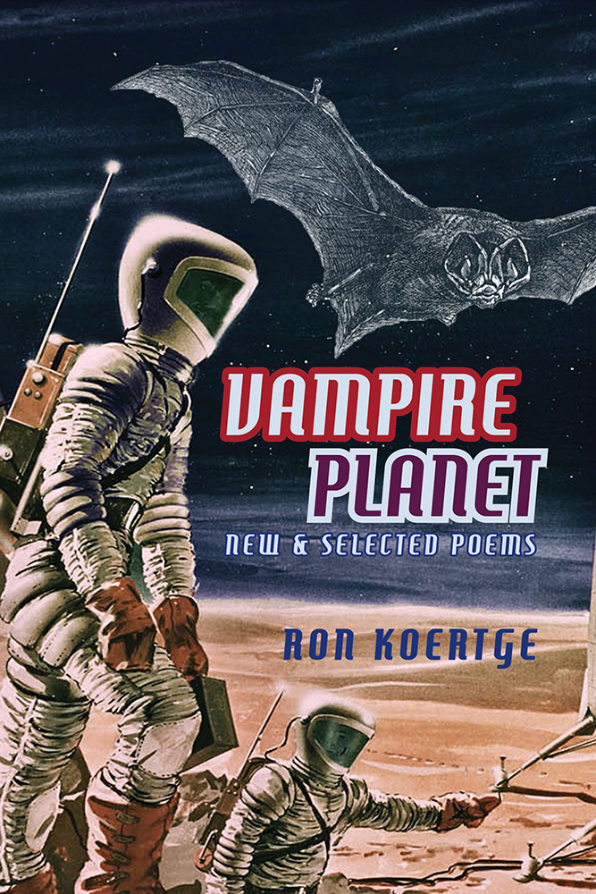 Red and Purple Lettering reads Vampire Planet by Ron Koertge over the image of a Mars-esque planet with people in space suits and a black vampire bat flying over them.
