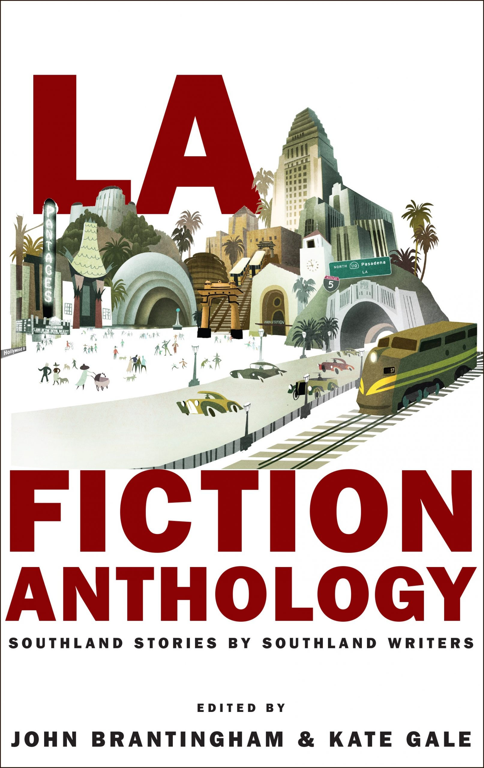 A white background with a graphic design of the city of Pasadena next to a a train station with red script that reads LA Fiction Anthology edited by John Brantingham & Kate Gale.