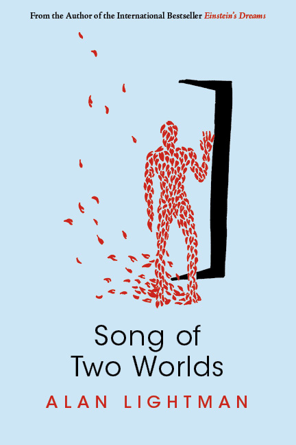 A light blue background with a design of a man made up of red leaves and black script that reads Song of Two Worlds by Alan Lightman.