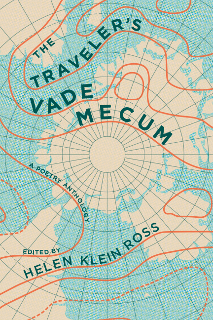 A geographical map and blue script that reads The Traveler's Vade Mecum a poetry anthology edited by Hellen Klein Ross.