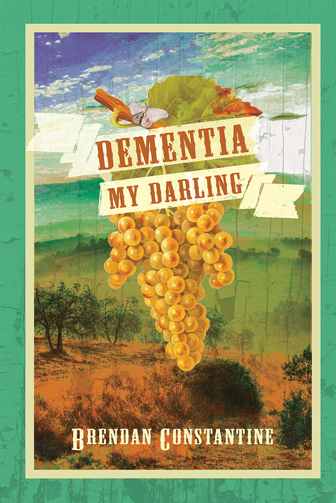 Orange lettering reads Dementia My Darling over a desert background with a butterfly resting on top of a bunch of golden grapes.