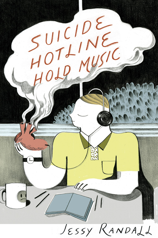 Red lettering reads Suicide Hotline Hold Music by Jessy Randall over the image of a man in a yellow shirt holding a heart in his hands that releases smokes into the title.