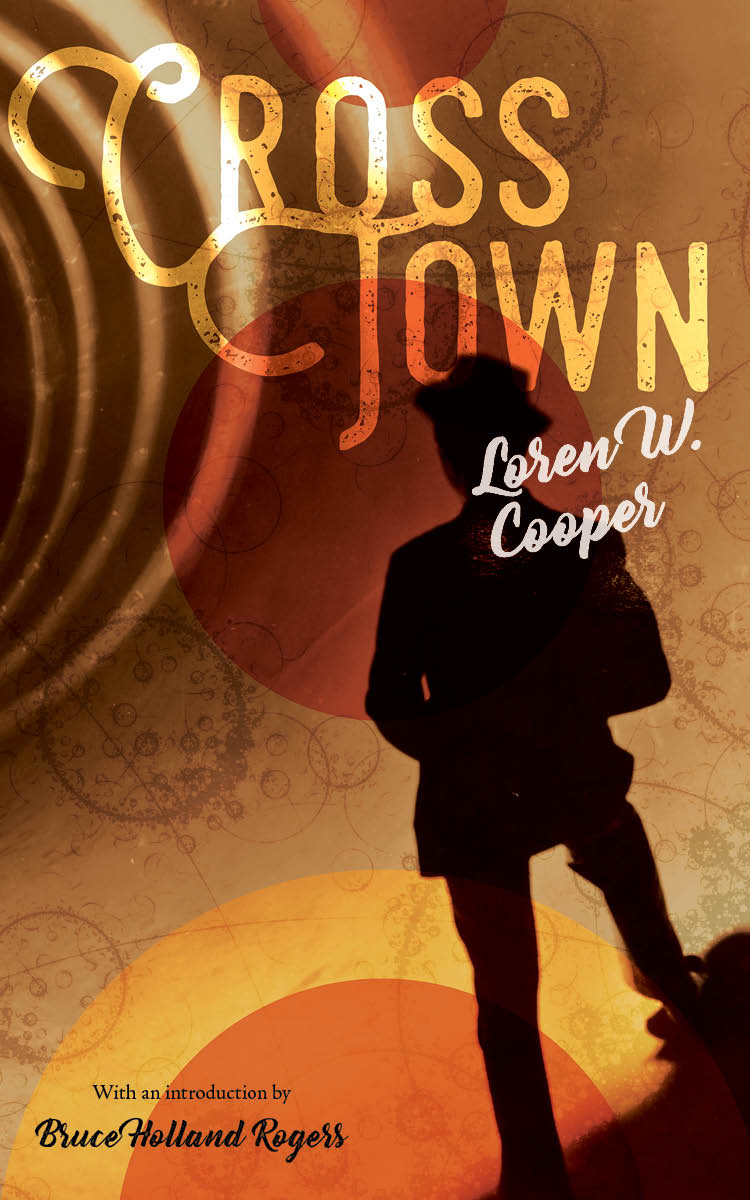 An abstract background of shapes with a silhouette on a mand with a hat on and script that reads Cross Town by Loren W. Cooper.