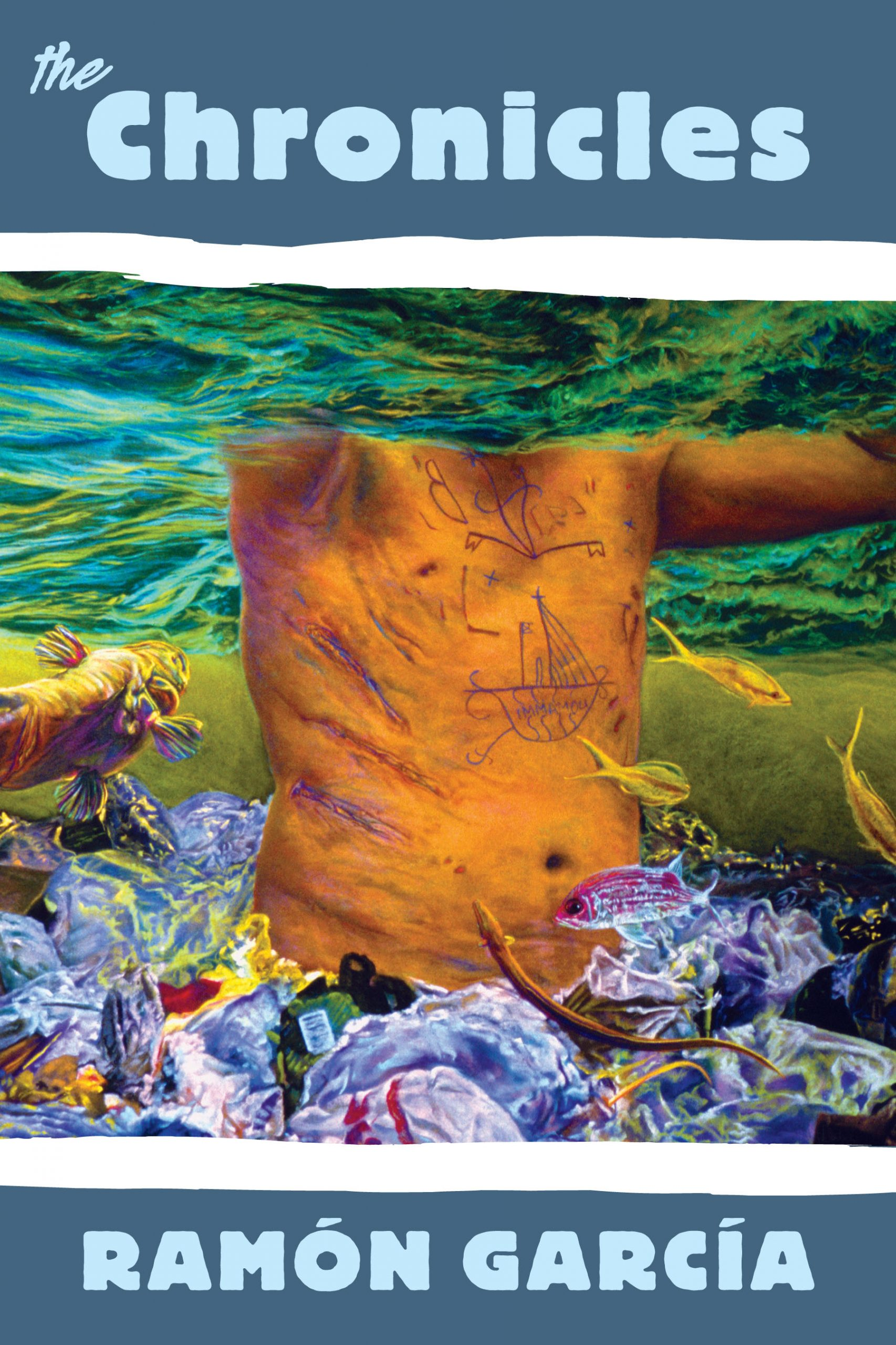 """An image of a bare chest underwater with tattoos, images of coral and fish, blue text reads """"The Chronicles Ramón García"""""""
