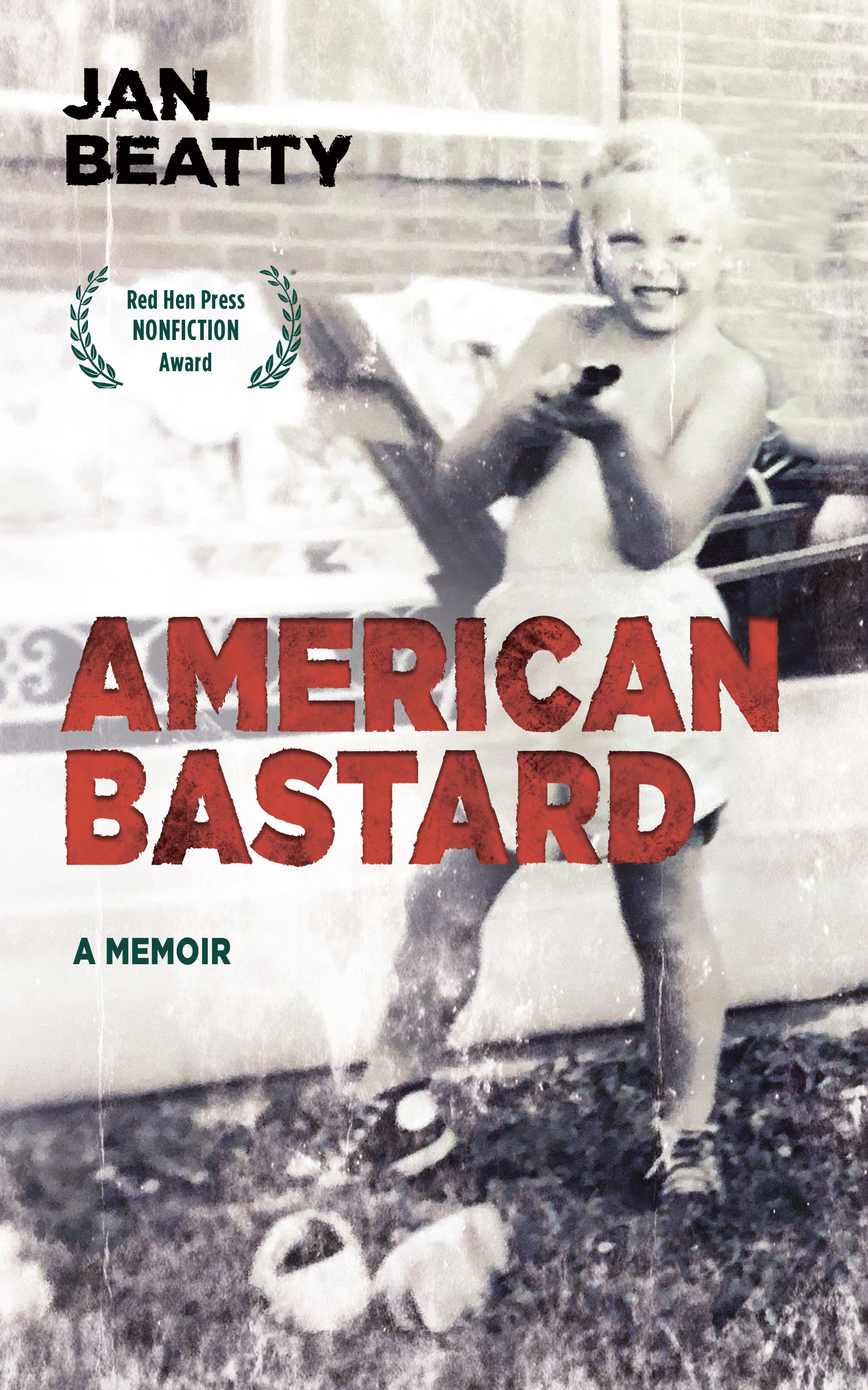 Old faded black and white photograph of a young kid holding a shot gun with red script over it that reads American Bastard a memoir by Jan Beatty.